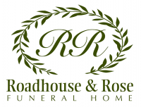 Roadhouse and Rose Funeral Home